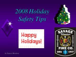2008 Holiday  Safety Tips