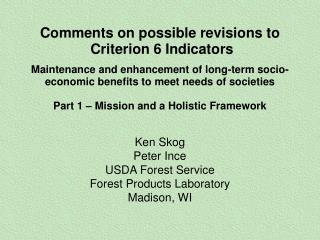 Comments on possible revisions to  Criterion 6 Indicators  Maintenance and enhancement of long-term socio-economic benef