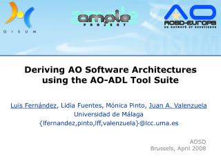 Deriving AO Software Architectures using the AO-ADL Tool Suite
