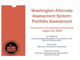Joe Willhoft Assistant Superintendent of Assessment and Student Information Judy Kraft