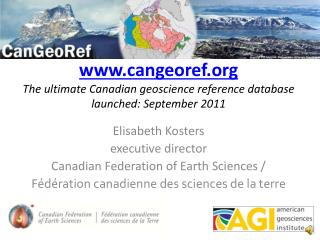 cangeoref The ultimate Canadian geoscience reference database launched: September 2011
