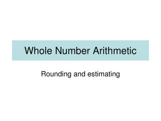 Whole Number Arithmetic