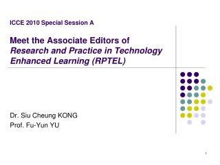 Dr. Siu Cheung KONG Prof. Fu-Yun YU