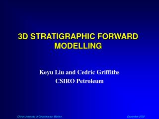 3D STRATIGRAPHIC FORWARD MODELLING