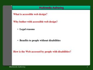 What is accessible web design? Why bother with accessible web design?   Legal reasons
