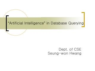 """"""" Artificial Intelligence """" in Database Querying"""