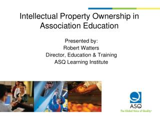 Intellectual Property Ownership in Association Education