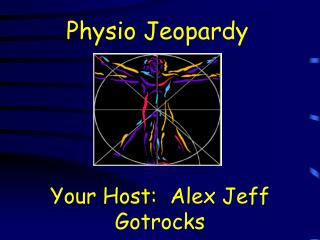 Physio Jeopardy