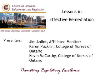 Lessons in  Effective Remediation