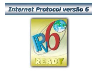 Internet Protocol versão 6