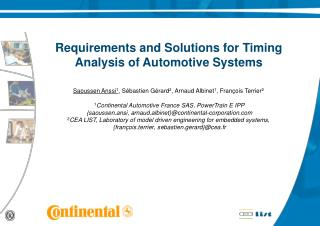 Requirements and Solutions for Timing Analysis of Automotive Systems