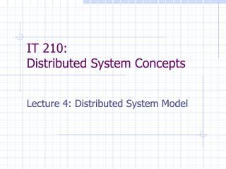IT 210: Distributed System Concepts