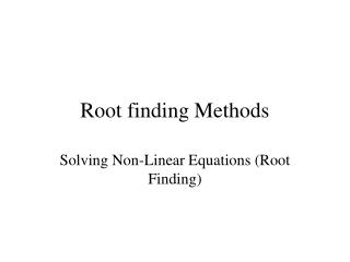 Root finding Methods
