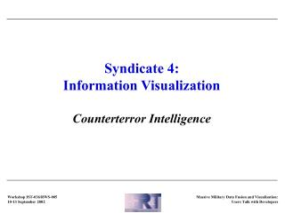 Syndicate 4: Information Visualization Counterterror Intelligence