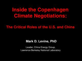 Leader, China Energy Group,  Lawrence Berkeley National Laboratory