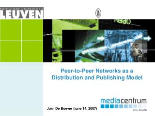 Peer-to-Peer Networks as a Distribution and Publishing Model