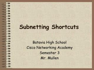Subnetting Shortcuts