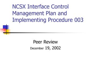 NCSX Interface Control Management Plan and Implementing Procedure 003