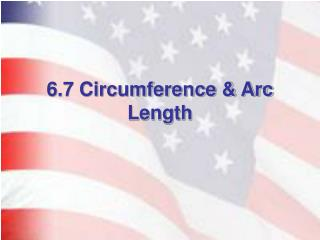 6.7 Circumference  Arc Length