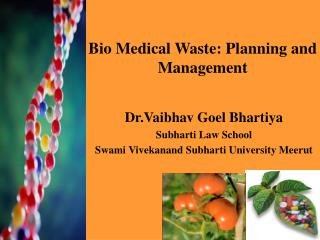 Bio Medical Waste: Planning and Management