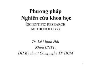 Phương pháp Nghiên cứu khoa học ( SCIENTIFIC RESEARCH METHODOLOGY)