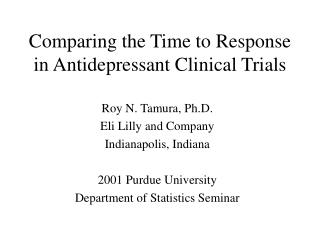 Comparing the Time to Response in Antidepressant Clinical Trials