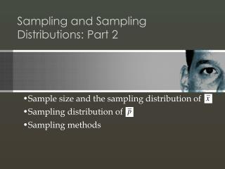 Sampling and Sampling Distributions: Part 2
