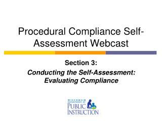 Procedural Compliance Self-Assessment Webcast