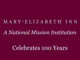 A National Mission Institution Celebrates 100 Years