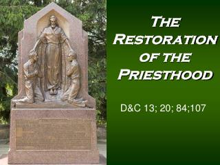 The Restoration of the Priesthood