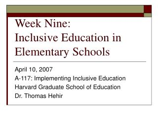 Week Nine: Inclusive Education in Elementary Schools