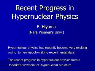 Recent Progress in Hypernuclear Physics