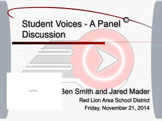 Student Voices - A Panel Discussion