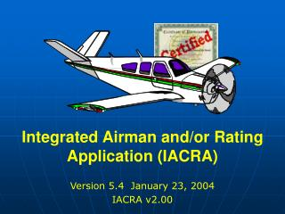 Integrated Airman and/or Rating Application (IACRA)