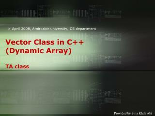 Vector Class in C++ (Dynamic Array) TA class