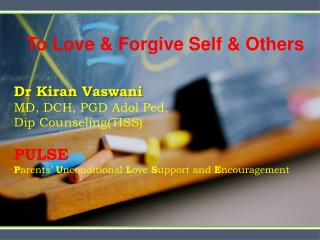 To Love & Forgive Self & Others