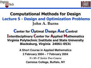 A Short Course in Applied Mathematics 2 February 2004 – 7 February 2004 N ∞M∞T Series Two Course Canisius College, Buffa
