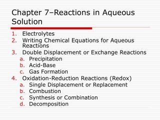 Chapter 7–Reactions in Aqueous Solution