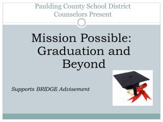 Paulding County School District  Counselors Present