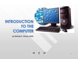INTRODUCTION TO THE COMPUTER