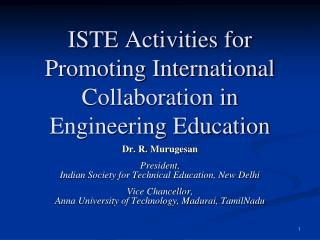 ISTE Activities for Promoting International Collaboration in Engineering Education