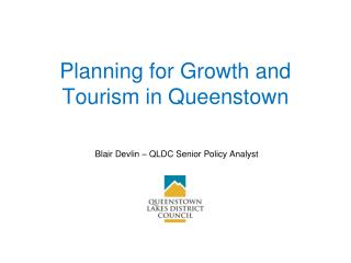 Planning for Growth and Tourism in Queenstown