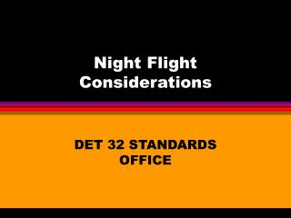 Night Flight Considerations