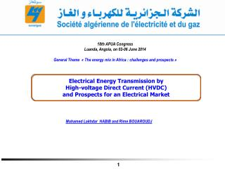Electrical Energy Transmission by High-voltage Direct Current (HVDC)