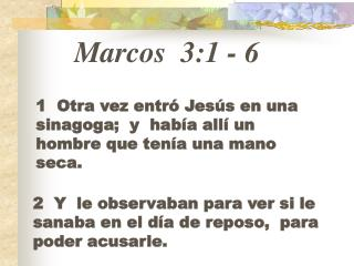 Marcos 3:1  -  6
