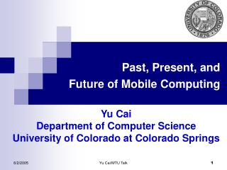 Past, Present, and  Future of Mobile Computing