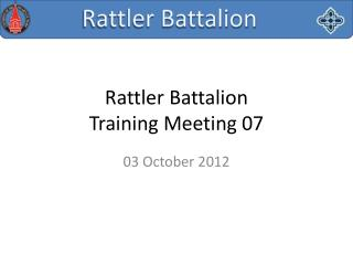 Rattler Battalion Training Meeting 07