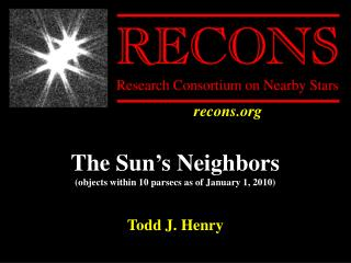 The Sun's Neighbors (objects within 10 parsecs as of January 1, 2010) 