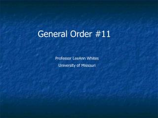 General Order #11