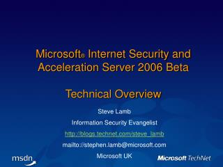 Microsoft ®  Internet Security and Acceleration Server 2006  Beta  Technical Overview